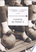 Cuentos de Futbol 2 (racconti di calcio) Mondiali
