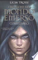 CRONACHE DEL MONDO EMERSO - LA TRILOGIA COMPLETA (INCLUSE SPESE SPEDIZIONE)
