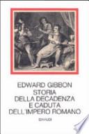 Storia della decadenza e caduta dell'Impero romano.  Tre volumi con cofanetto