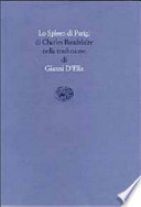 Lo Spleen Di Parigi Di Charles Baudelaire Nella Traduzione Di Gianni d'Elia