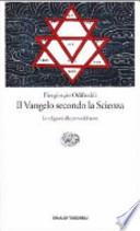 Il Vangelo secondo la scienza le religioni alla prova del nove