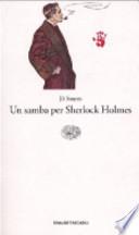 Un samba per Sherlock Holmes