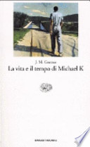 La vita è il tempo di Michael K
