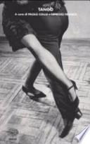Tango. Testo spagnolo a fronte