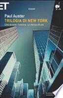 Trilogia di New York: Città di vetro + Fantasmi + La stanza chiusa