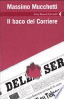 Il baco del Corriere