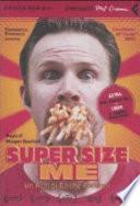 Super Size Me + Il grande tritacarne. Libro con DVD