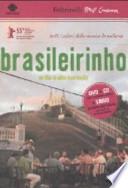Brasileirinho + La terra del choro. Libro con DVD.