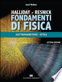 Fondamenti di fisica elettromagnetismo e ottica