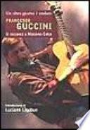 Un altro giorno è andato - Francesco Guccini si racconta a Massimo Cotto
