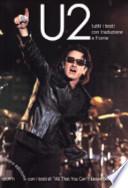 U2. Tutti i testi con traduzione a fronte