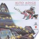 Alto Adige terra di feste, riti, tradizioni