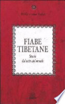 Fiabe tibetane. Storie dal tetto del mondo