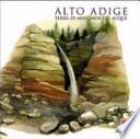 Alto Adige terra di masi e acque