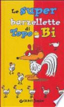 Le superbarzellette di Topo Bi
