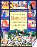La leggenda di Merlino e i cavalieri della tavola rotonda. Illustrato da Tony Wolf