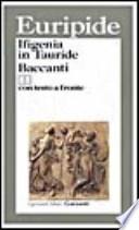 Ifigenia in Tauride Baccanti con testo a fronte