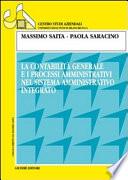 La contabilità generale e i processi amministrativi nel sistema amministrativo integrato