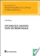 Studio sul danno non patrimoniale [Paperback] Bona, Carlo