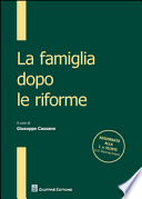 La famiglia dopo le riforme [Paperback] Cassano, G.