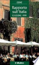 ISTAT. Rapporto sull' Italia.Edizione 1999