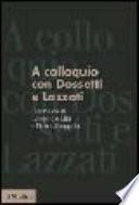A colloquio con Dossetti e Lazzati intervista di Leopoldo Elia e Pietro Scoppola : 19 novembre 1984