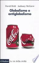 Globalismo e antiglobalismo Held, David; McGrew, Anthony and De Gramatica, R.