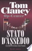 STATO D'ASSEDIO - OP CENTER