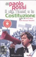 Il sig. Rossi e la Costituzione. Con DVDUna sana e robusta costituzione