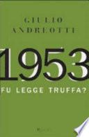 1953 fu legge truffa?