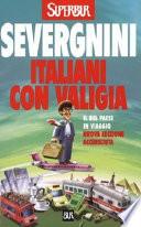 Italiani con la valigia il bel paese in viaggio