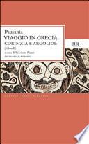 GUIDA ANTIQUARIA E ARTISTICA - LIBRO II: Corinzia e Argolide. Testo greco a Fronte