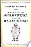 Sergio Ricossa, ' Manuale di sopravvivenza a uso degli italiani onesti ' (Milano: Rizzoli, 1997) [1]