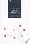 Le trame del territorio. Politiche di sviluppo dei sistemi territoriali e distretti culturali