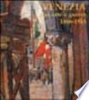 Venezia fra arte e guerra 1866-1918 : opere di difesa, patrimonio culturale, artisti, fotografi