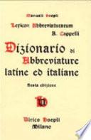 Dizionario di abbreviature latine ed italiane usate nelle carte e codici specialmente nel Medio-Evo riprodotte con oltre 14000 segni incisi