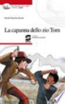 LA CAPANNA DELLO ZIO TOM