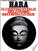 Hara - Il centro vitale dell'uomo secondo lo Zen
