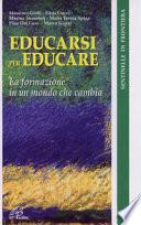 Educarsi per educare. La formazione in un mondo che cambia
