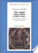 Per salute delle anime e delli corpi scuole piccole a Venezia nel tardo Medioevo