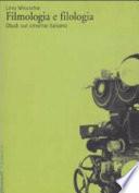 Filmologia e filologia, studi sul cinema italiano
