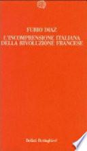 L'INCOMPRENSIONE ITALIANA DELLA RIVOLUZIONE FRANCESE