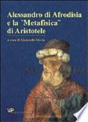 Alessandro di Afrodisia e la Metafisica di Aristotele