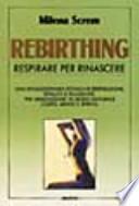 Rebirthing. Respirare per rinascere