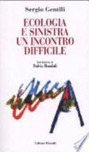 Ecologia e Sinistra. Un incontro difficile [May 01, 2002] Gentili, Sergio