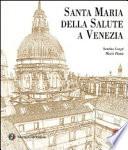 Santa Maria della Salute a Venezia