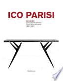 Ico Parisi. Design. Catalogo Ragionato 1936-1960.