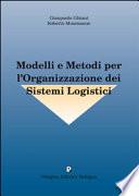 Modelli e Metodi per l'Organizzazione dei Sistemi Logistici