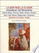 La sentinella di Seir : intellettuali nel Novecento