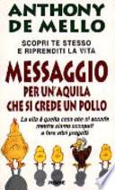 Messaggio per un'aquila che si crede un pollo la lezione spirituale della consapovelezza